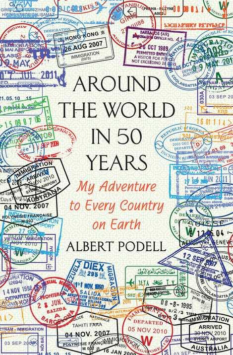 Buchcover von Around the World in 50 Years von Albert Podell.