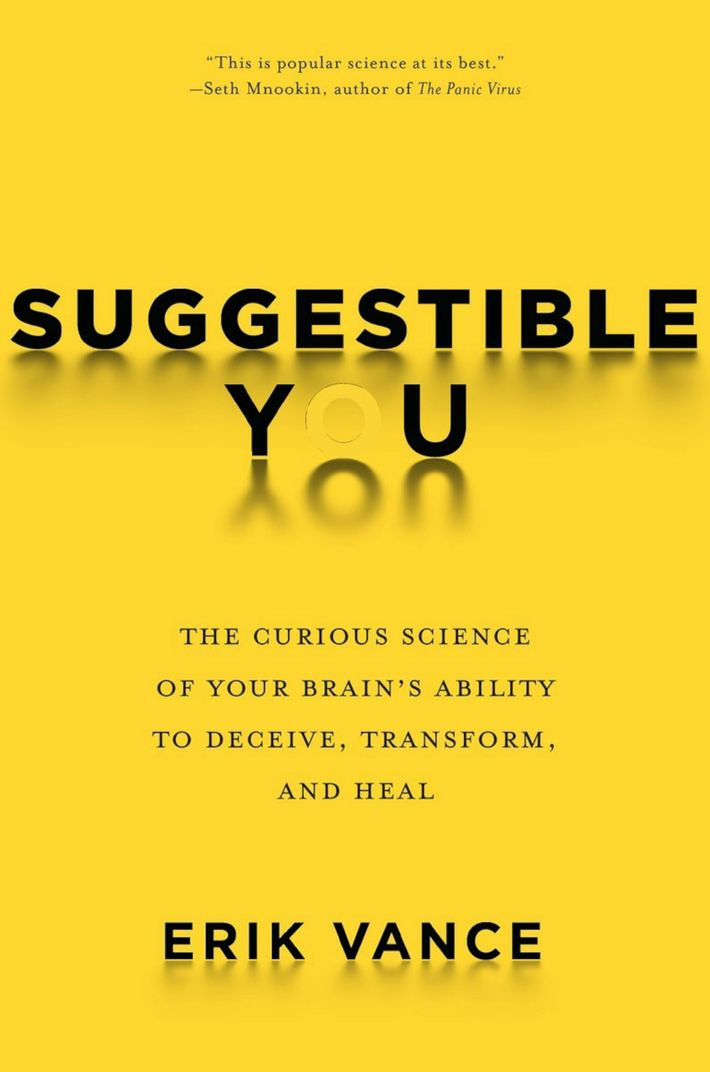"""Buchcover""""Suggestible You: The Curious Science of Your Brain's Ability to Deceive, Transform and Heal"""""""