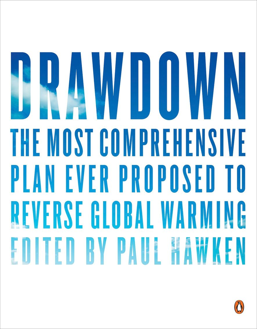"""Einband des Buches """"Drawdown: The Most Comprehensive Plan Ever Proposed to Reverse Global Warming""""."""
